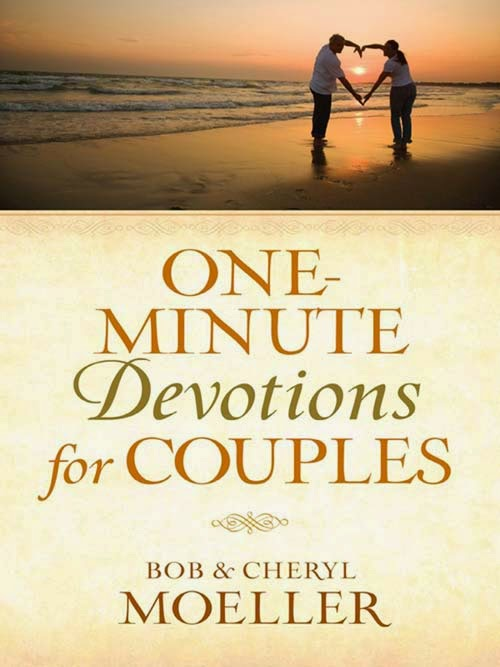 One-Minue Devotions for Couples by Cheryl and Bob Moeller