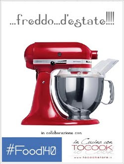 "Contest ""...freddo...d'estate!!!""  di Food140"