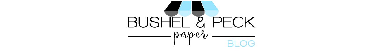 Bushel & Peck Paper