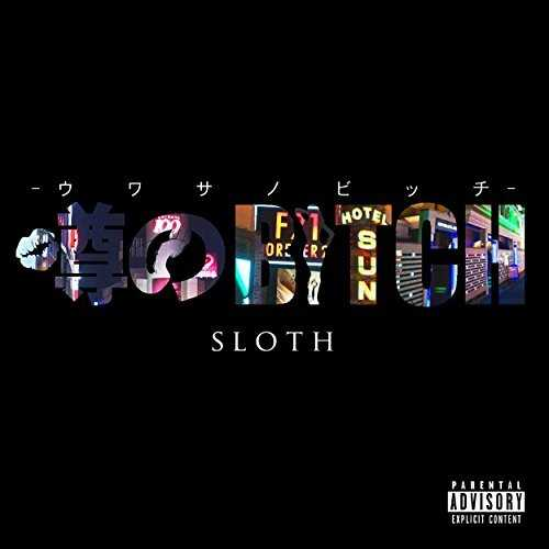 [Single] SLOTH – 噂のBITCH (2015.04.29/MP3/RAR)