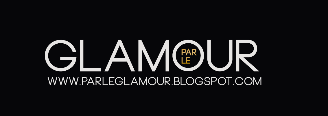 Par le Glamour - Fashion Blog