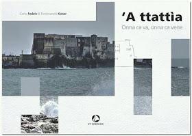 """Carlo Fedele e Ferdinando Kaiser: """"'A ttattìa"""", poesia e arte delle immagini"""