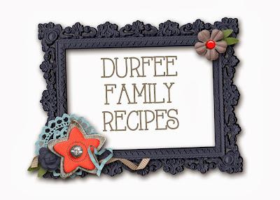 Durfee Family Recipes
