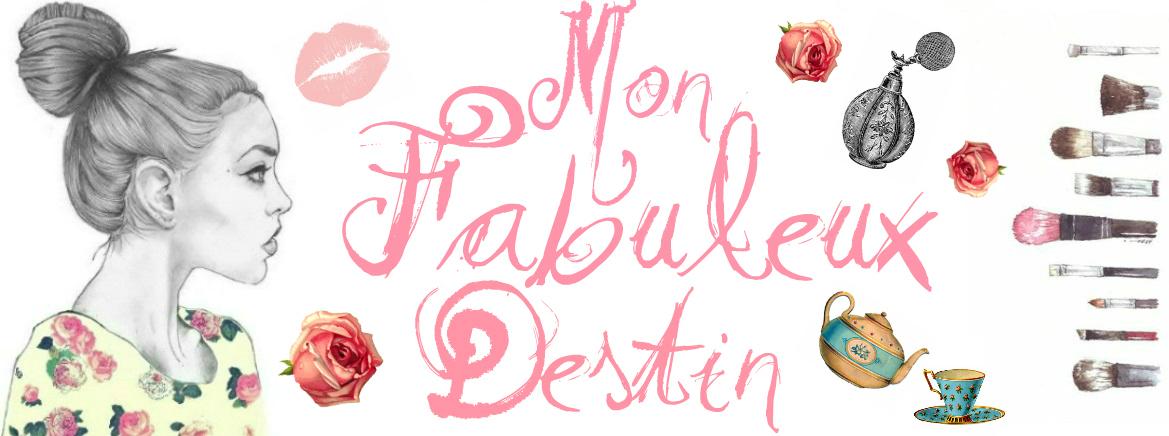❀ Mon fabuleux destin ❀