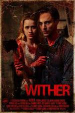 Căn Nhà Chết Chóc - Wither