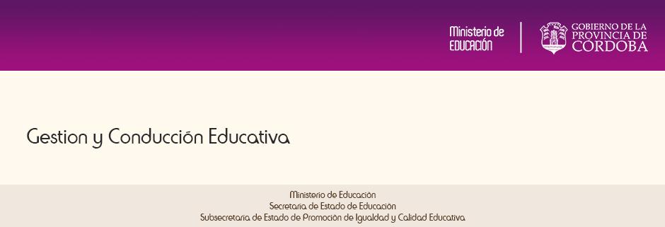 Gestión y Conducción educativa