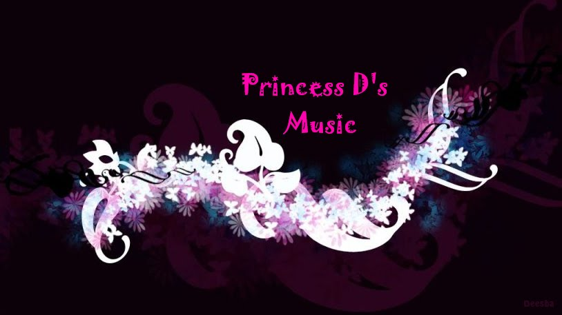 Princess D's Music