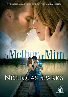 [Resenha] O melhor de mim | Nicholas Sparks