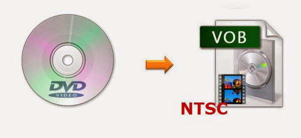 Convert DVD Movies to NTSC VOB