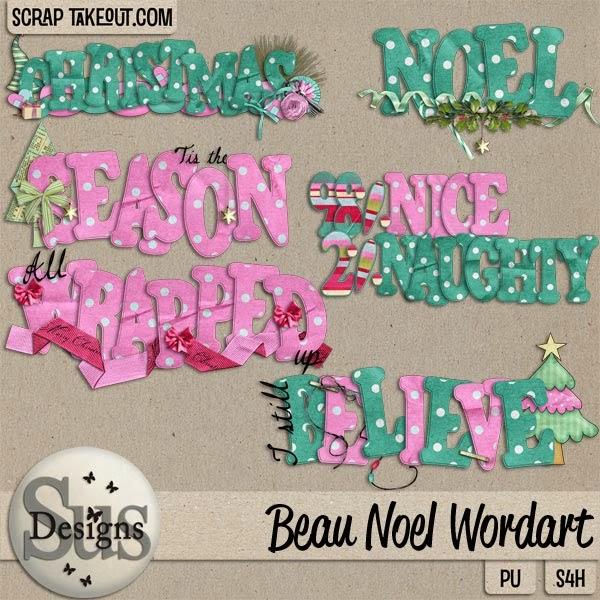 http://scraptakeout.com/shoppe/SD-Beau-Noel-Wordarts.html