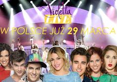 ViolettaLIVE W POLSCE JUŻ 29 MARCA