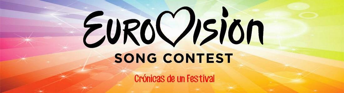 EUROVISION SONG CONTEST. Crónicas de un Festival