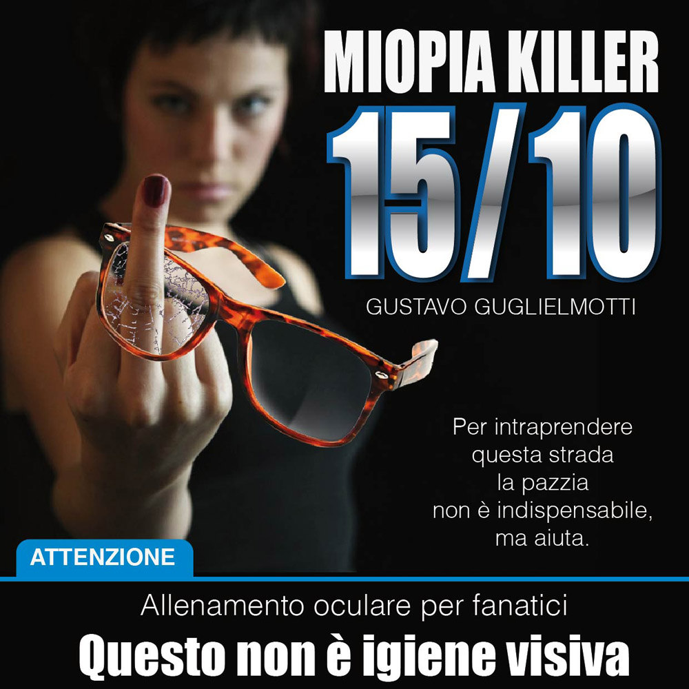 15/10 Miopia Killer