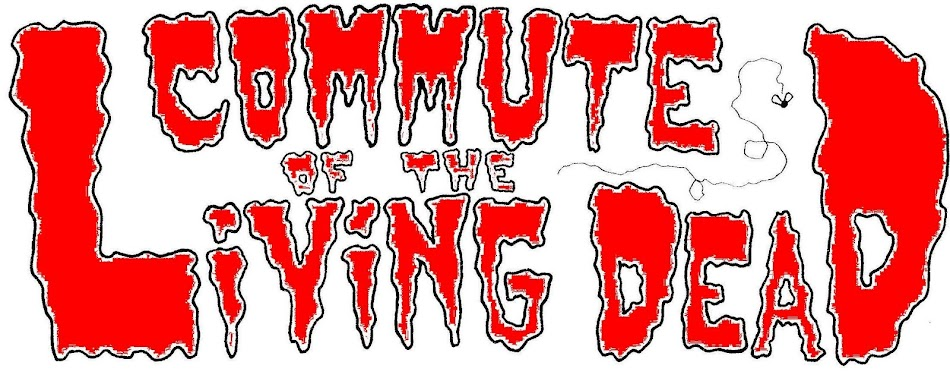 Commute of the Living Dead