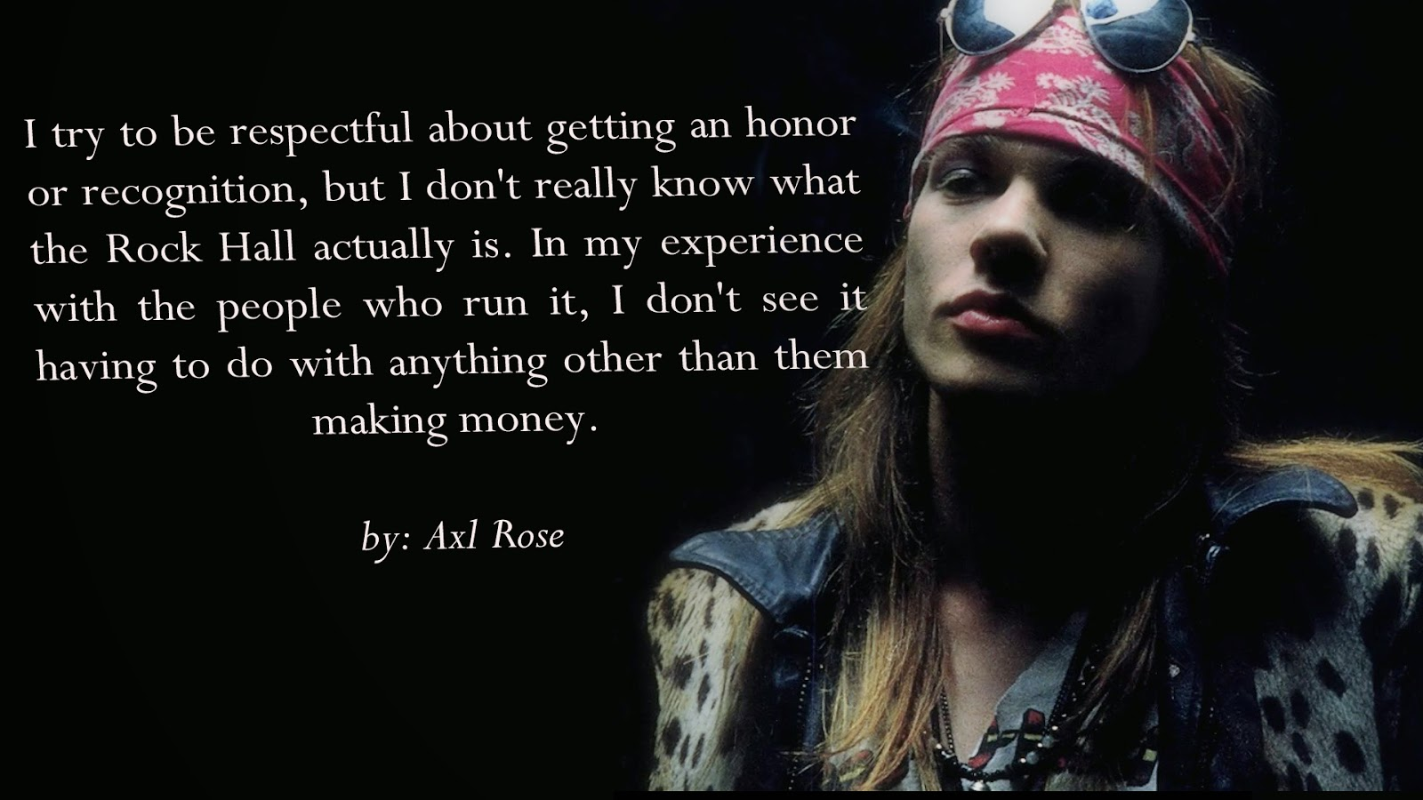 Quotes by Axl Rose @ L...