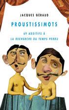 PROUSTISSIMOTS
