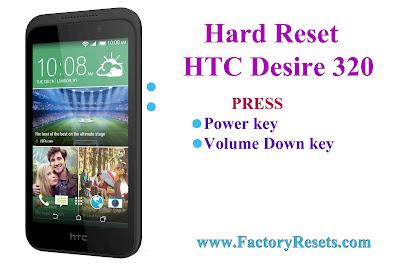 Hard Reset HTC Desire 320