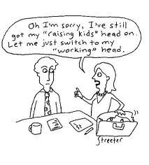 I've still got on my raising kids head
