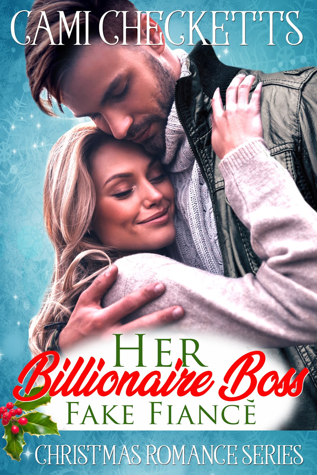 Her Billionaire Boss Fake Fiance