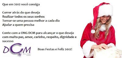ONG DCM deseja a você Boas Festas!