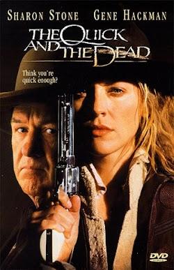 Nhanh Hay Là Chết | Bắn Chậm Thì Chết - The Quick And The Dead (1995) Poster