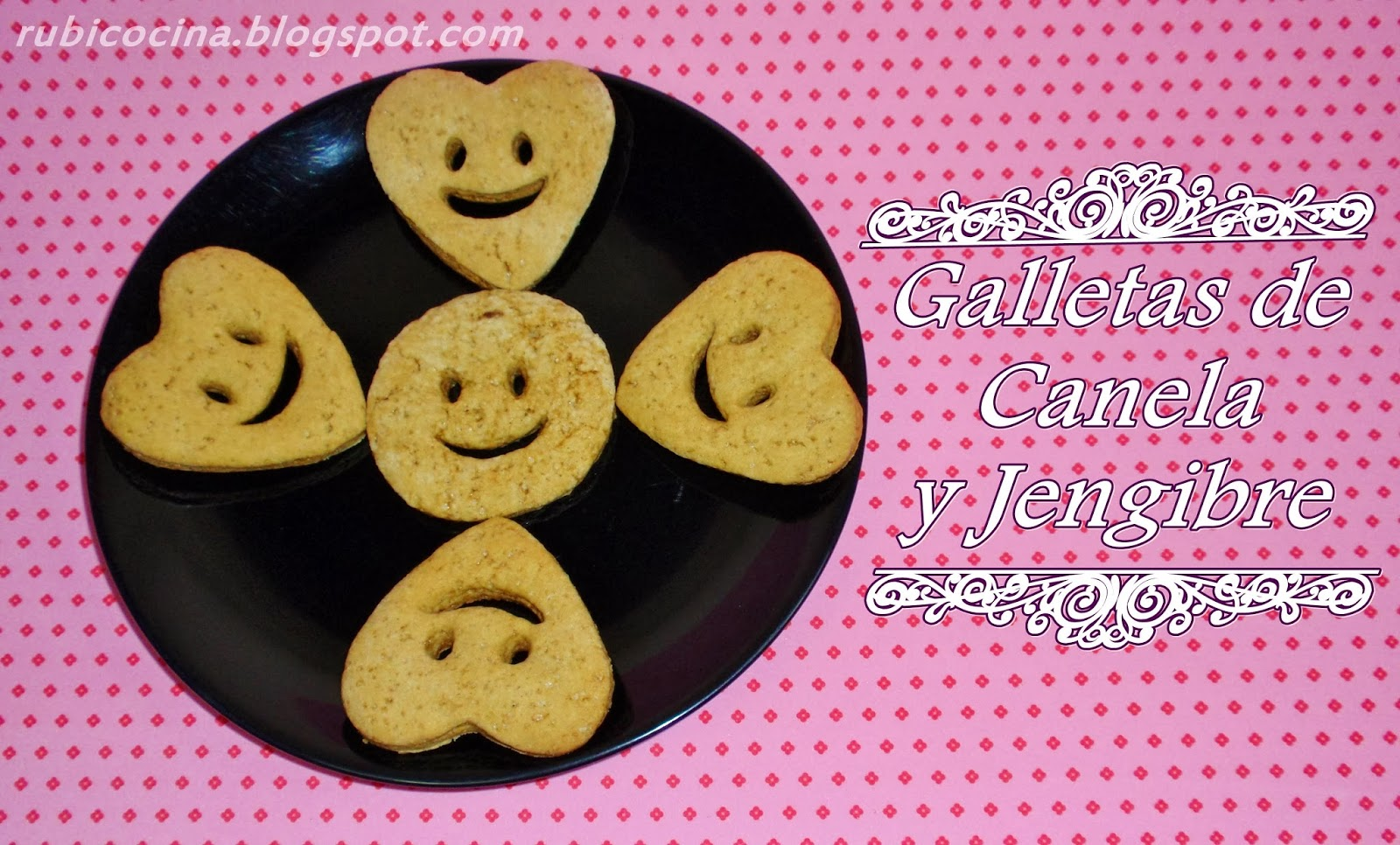 rubibeauty receta galletas canela jengibre sencilla facil rapida san valentín