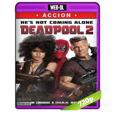 Deadpool 2 (2018) WEB-DL 1080p Super Duper Cut Unrated Audio Dual Latino-Ingles 5.1