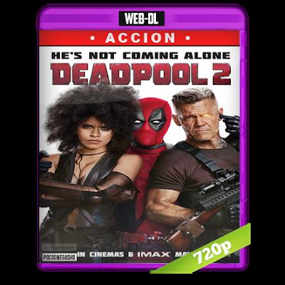 Deadpool 2 (2018) WEB-DL 1080p Super Duper Cut Unrated Audio Dual Latino-Ingles 5.1