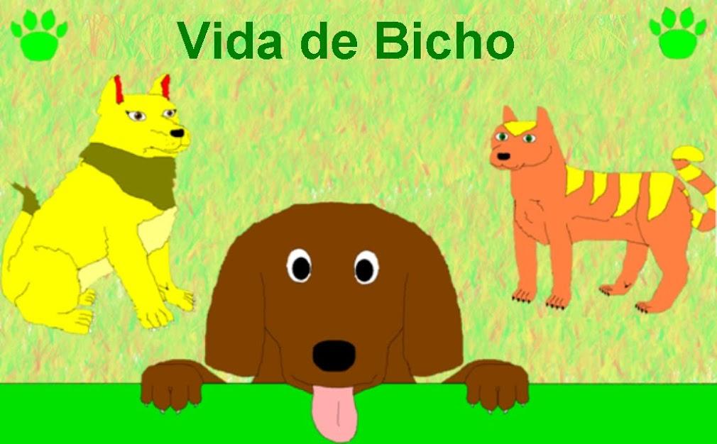 Vida de Bicho