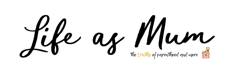 Life As Mum | UK Baby, Parenting & Lifestyle
