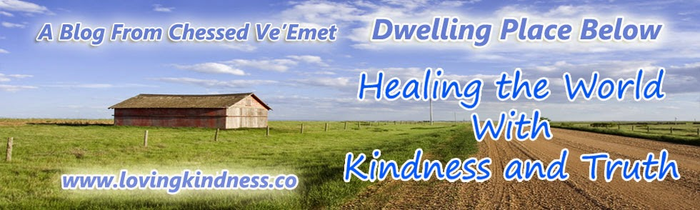 Dwelling Place Below - Torah and Kindness