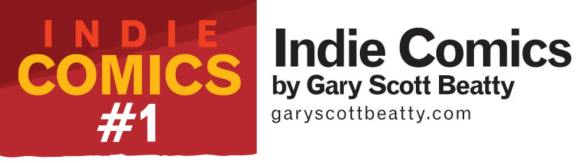 Indie Comics with Gary Scott Beatty