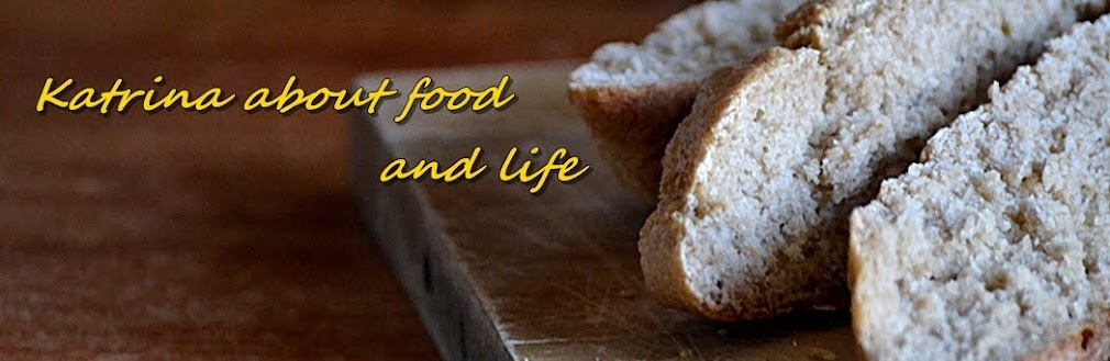 Katrina about food and life