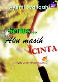 ++ Serius... Aku Masih Cinta ++