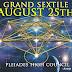 Големият Секстил - 25 Август - ТРАНСФОРМАЦИЯ - Плеядите