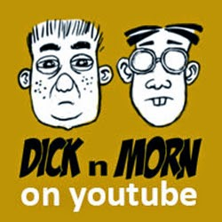 Dick n Morn The Series