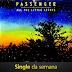 "Música ""All the Little Lights"" do cantor Passenger é o Single da semana"