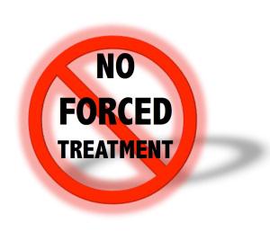 Pas de traitement forcé.