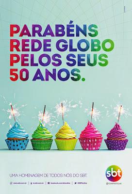 Propaganda do SBT parabenizando a Rede Globo pelos seus 50 anos em 2015.