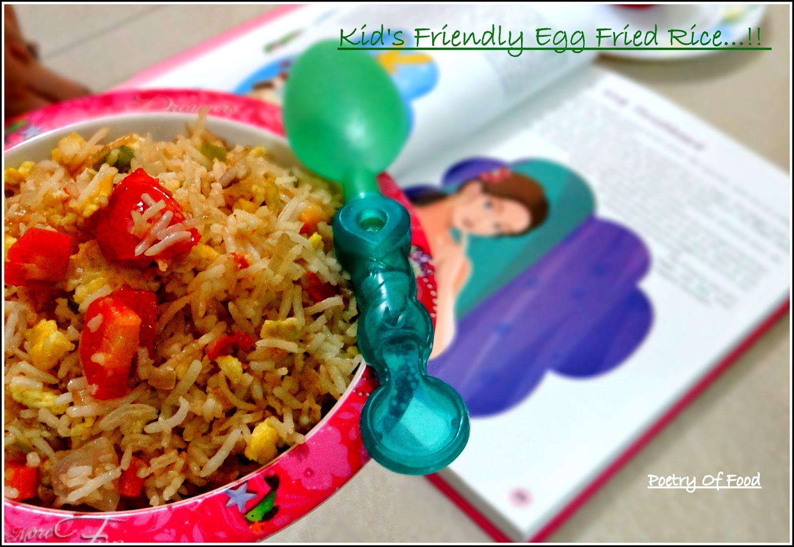 Poetry Of Food: Kids Friendly Egg Fried Rice...!!!