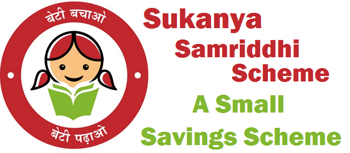 India Post, Telangana AP Sukanya Samriddhi Scheme, Beti Bachao Beti Padao, TS Small Saving Account(SSA),Girl Child Education, Marriage,tax-free, Section 80C, Know More, Investments in Sukanya Samriddhi Scheme