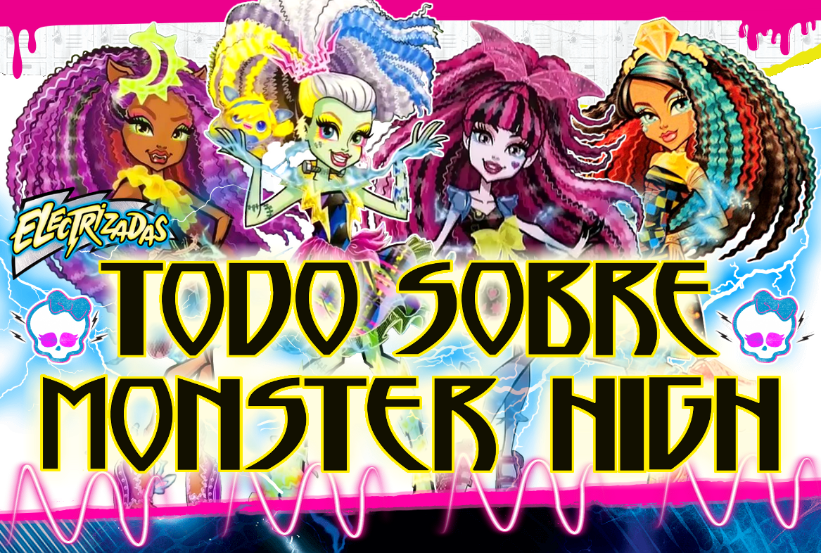 Todo sobre Monster High