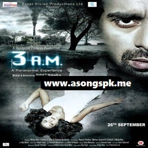 3 A.M 2014 Mp3 Songs.Pk download Free Album