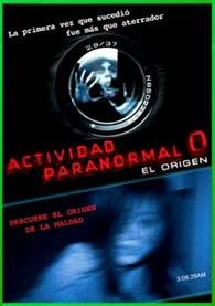 Actividad Paranormal 0: El Origen 2010 DVDRip Latino HD Mega