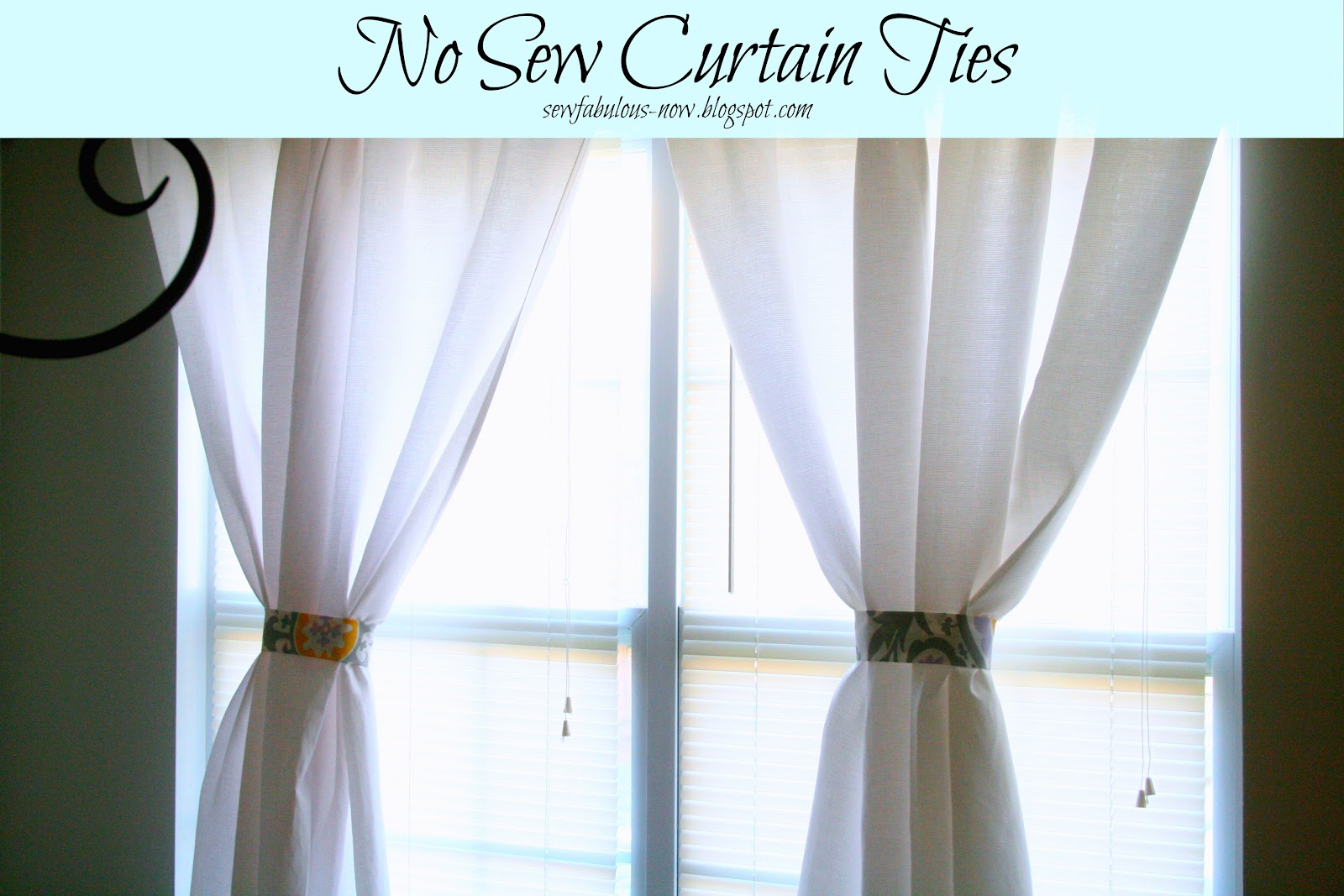 Sew Fabulous No Sew Curtain Ties