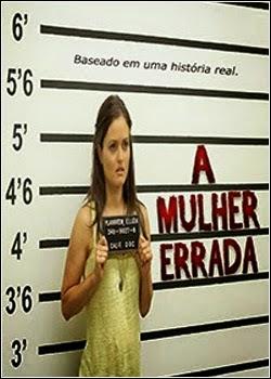 A Mulher Errada – Dublado (2013)