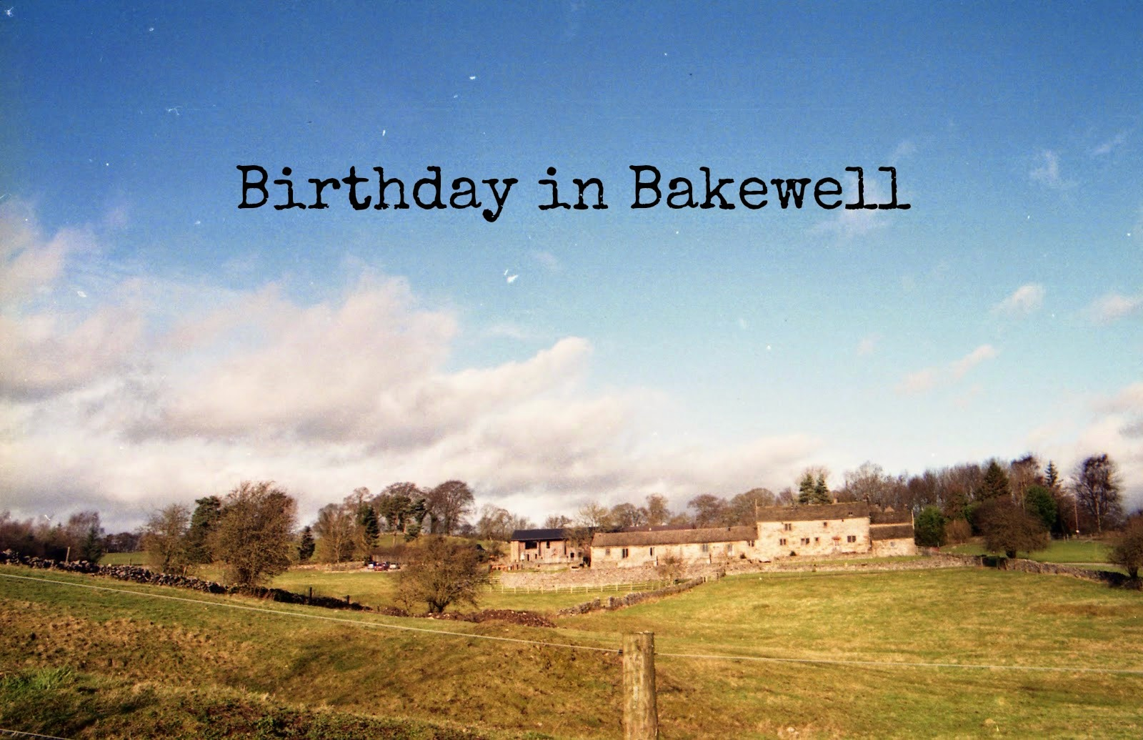 http://talesonfilm.blogspot.co.uk/2014/03/birthday-in-bakewell.html