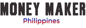 Money Maker Philippines