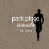 Park Place Casuals For Him