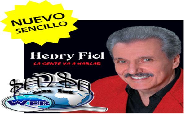 ► La Gente Va A Hablar - Henry Fiol